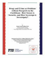 Drugs and Crime as Problems without Passports in the Caribbean: How Secure is Security, and How Sovereign is Sovereignty?
