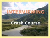 Interviewing Crash Course