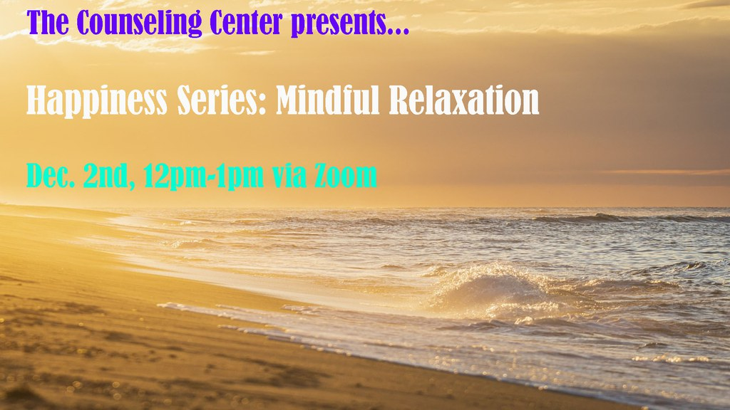 Happiness Series: Mindful Relaxation