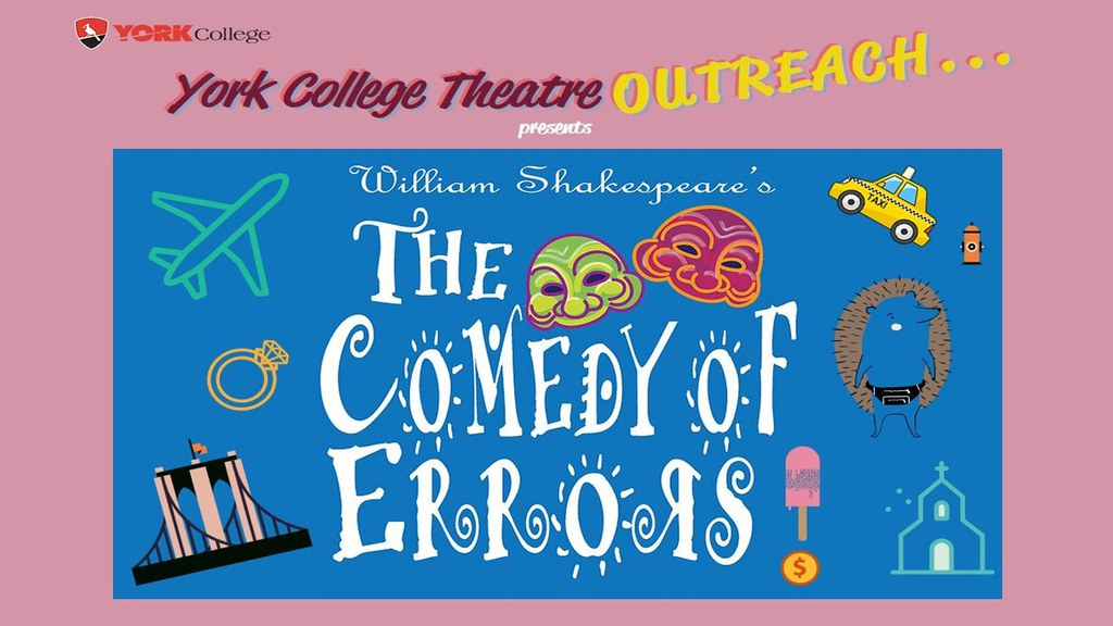 Presented by York College Theatre OUTREACH
