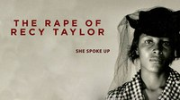 Film Series: The Rape of Recy Taylor