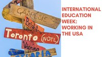 International Education Week: Working in the USA