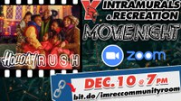 Intramurals and Rec Movie Night: Holiday Rush
