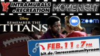Intramurals and Rec Movie Night: Remember the Titans