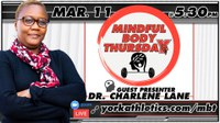 Mindful Body Thursday features Mental Toughness w-Dr. Lane