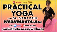 Practical Yoga Wednesday with Dr. Diana Daus