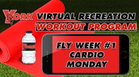 Recreation On-Demand Workout Program: Fly Week #1 Cardio Monday