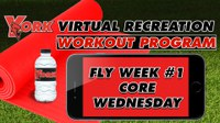 Recreation On-Demand Workout Program: Fly Week #1 Core Wednesday