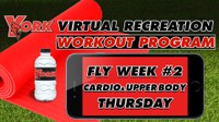 Recreation On-Demand Workout Program: Fly Week #2 Cardio/Upper Body Thursday