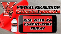 Recreation On-Demand Workout Program: Rise Week #4 Cardio/Core Friday