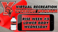 Recreation On-Demand Workout: Rise Week #5 Lower Body Wednesday