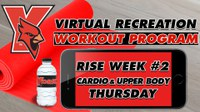 Recreation On-Demand Workout Program: Week #2 Cardio/Upper Body Thursday