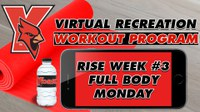 Recreation On-Demand Workout Program: Week #3 Full Body Monday