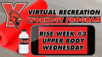 Recreation On-Demand Workout Program: Week #3 Upper Body Wednesday