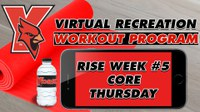 Recreation On-Demand Workout Program: Week #5 Core Thursday