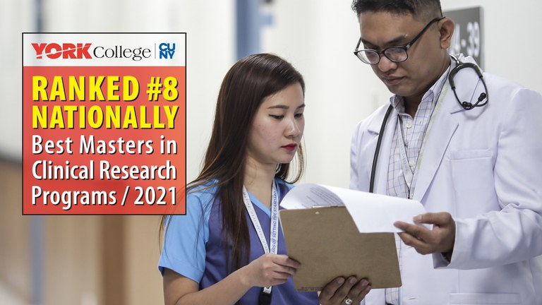 York College Ranked #8 Nationally, Best Masters in Clinical Research Programs / 2021