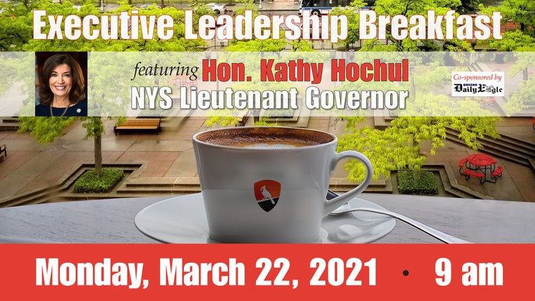 Executive Leadership Breakfast featuring New York's Lieutenant Governor Kathy Hochul, March 22