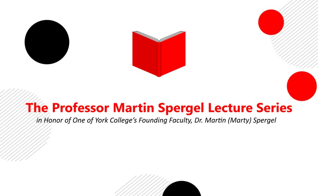 The Professor Martin Spergel Lecture Series Flyer