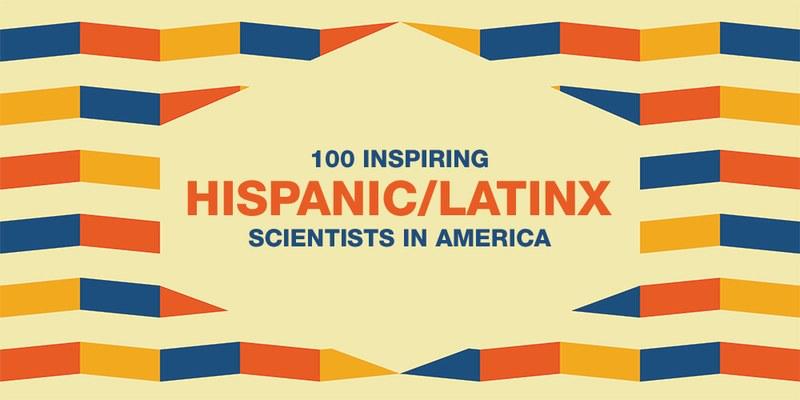100 Inspiring Hispanic Latinx Scientist in America Cover