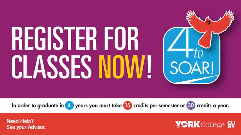 Register for Classes Now! In order to graduate in 4 years you must take 15 credits per semester or 30 credits a year.