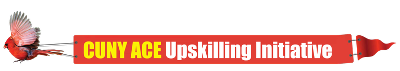 CUNY ACE Upskilling Initiative Banner