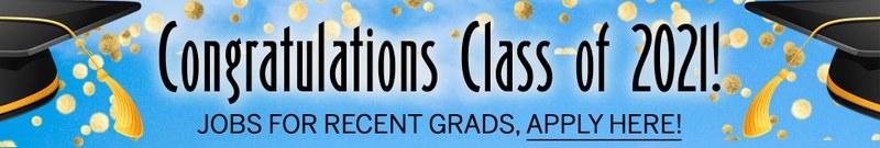 congratulations class of 2021, jobs for recent grads