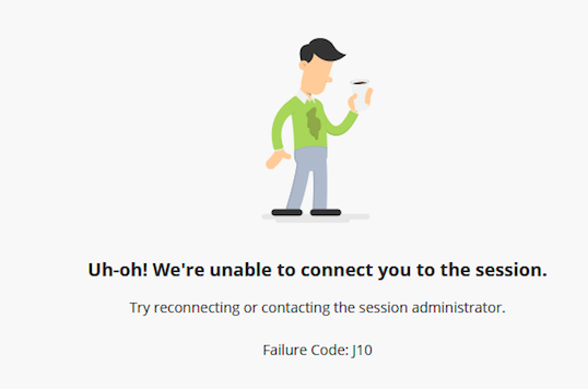 unable to connect you to the session