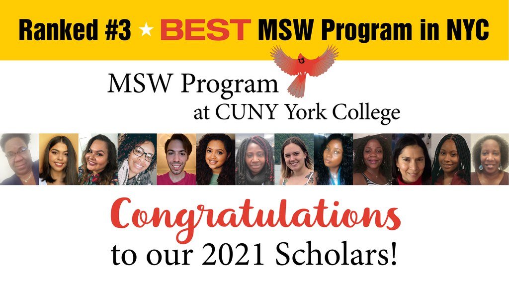 Ranked #3 Best MSW program in NYC, MSW Program at York College, Congratulations to our 2021 Scholars!
