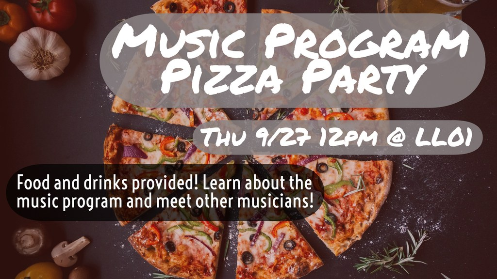 Announcement for the music program pizza party on Thu 9/27.