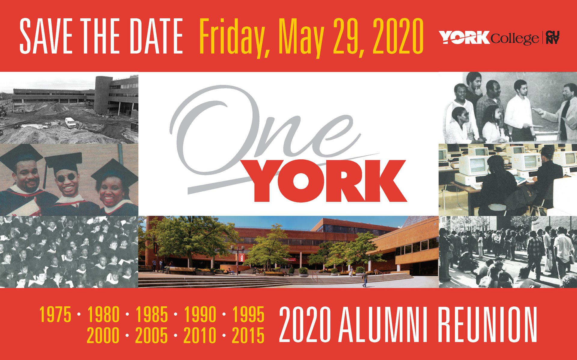 Save the Date Friday, May 29, 2020 York Colleg CUNY 1975, 1980, 1985, 1990, 1995, 2000, 2005, 2010, 2015