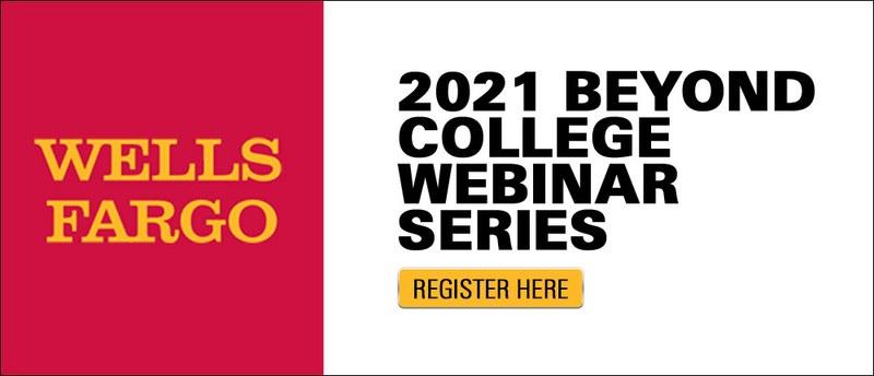 2021 Beyond College Webinar Series