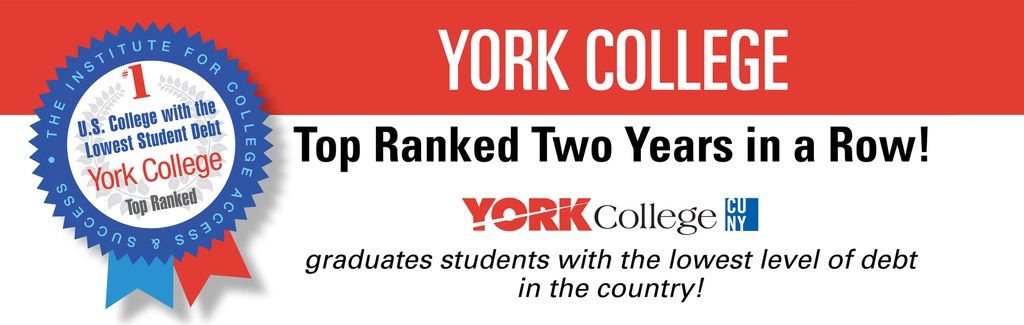 Top Ranked Two Years in a Row! York College graduates students with the lowest level of debt in the country!