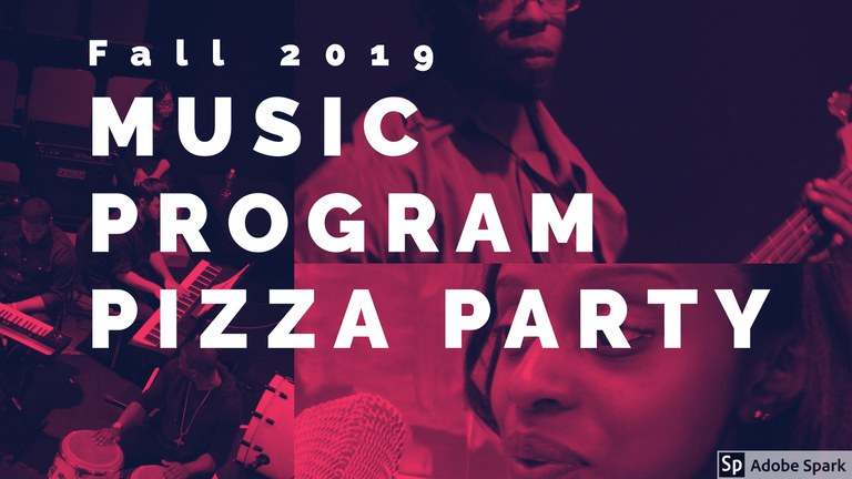 A promotional graphic for the Fall 2019 Music Program Pizza Party.