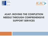 ASAP Moving the Degree Completion Needle Through Comprehensive Student Services.pdf