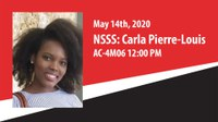 CANCELLED: NSSS: Carla Pierre-Louis