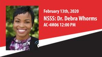 NSSS: Dr. Debra Whorms