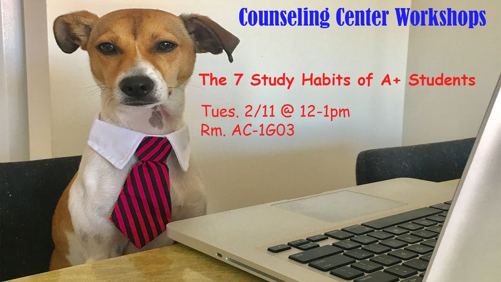 Workshop The 7 Study Habits of A+ Students