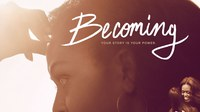 Empowerment Film Series: Michelle Obama - Becoming