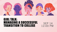 Girl Talk: Managing A Successful Transition to College
